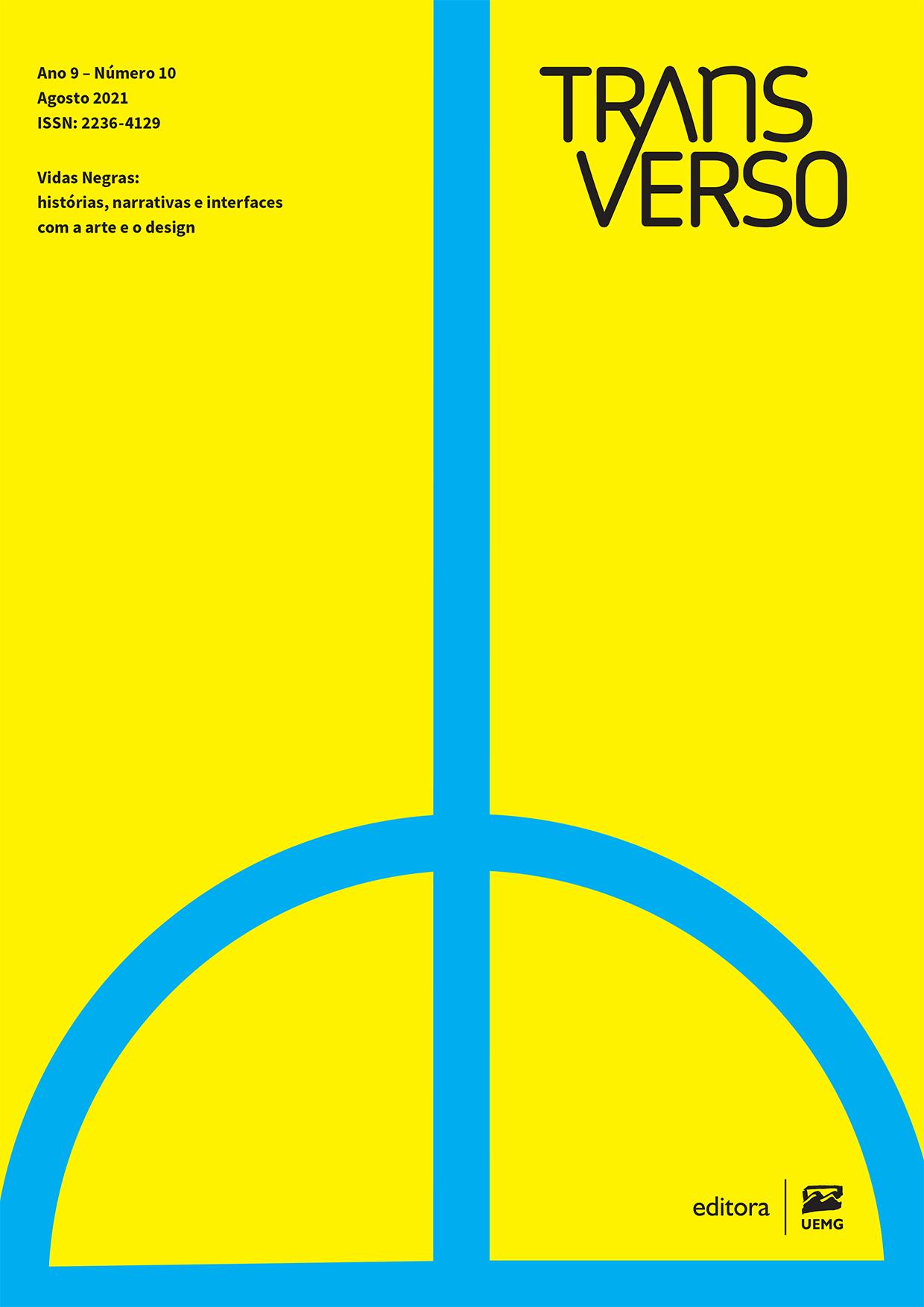 Visualizar n. 10 (2021): Vidas Negras: histórias, narrativas e interfaces com a arte e o design