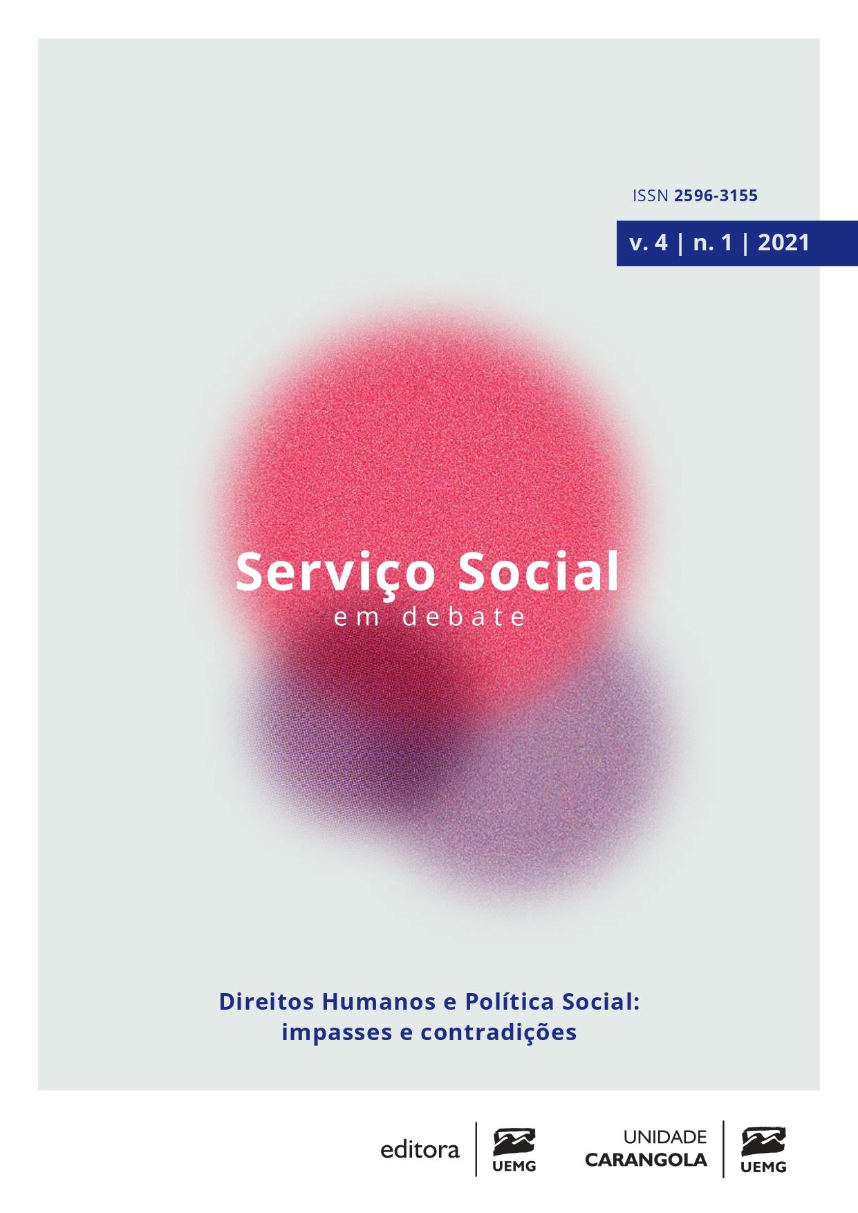 Visualizar v. 4 n. 1 (2021): Direitos Humanos e Política Social: impasses e contradições